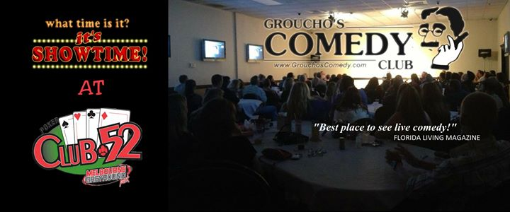 groucho s at club 52 space coast event calendar